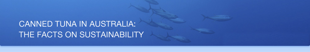 Canned tuna in Australia: The facts on sustainability