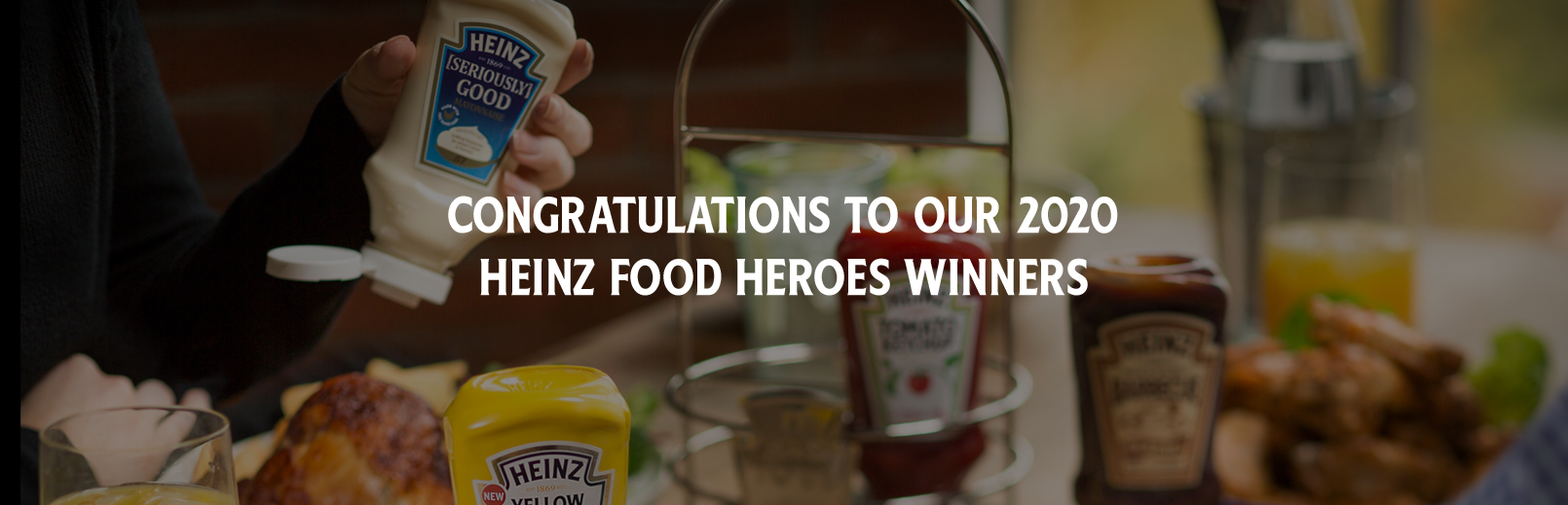 CONGRATULATIONS TO OUR 2020 HEINZ FOOD HEROES WINNERS