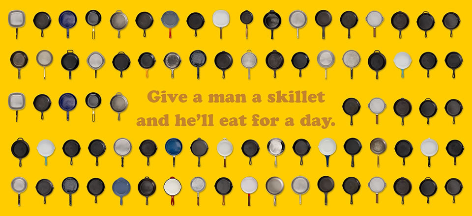 Give a man a skillet
