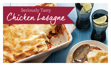 Seriously Tasty Chicken Lasagne recipe