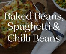 Baked Beans, Spaghetti & Chilli Beans