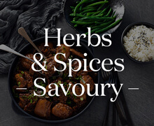 Herbs and Spice - Savoury -