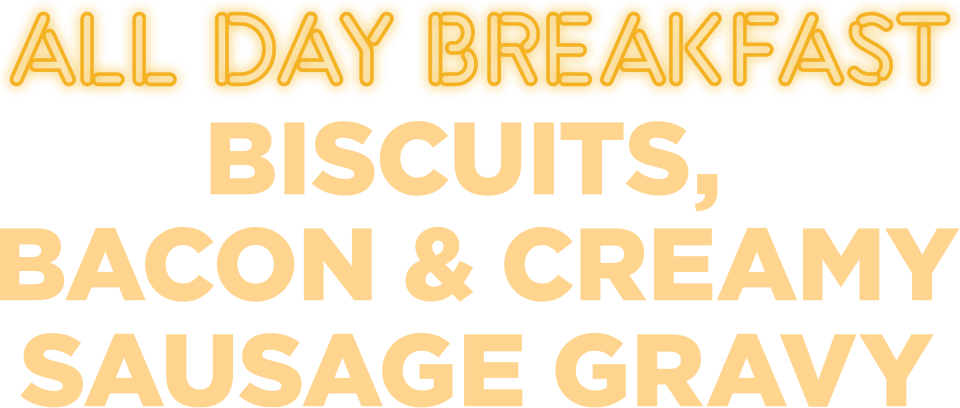 All Day Breakfast Biscuits, Bacon & Sausage Gravy
