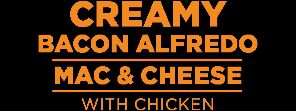 Creamy Bacon Alfredo Mac & Cheese with Chicken